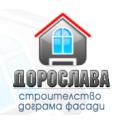 Дорослава - строителство, дограма, фасади